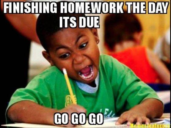 Last Minute Homework memes